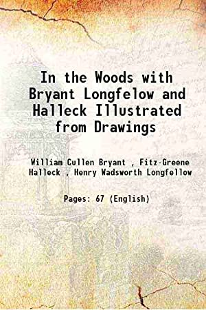 In the Woods with Bryant Longfelow and: William Cullen Bryant