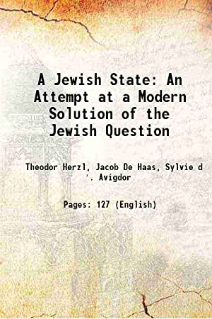A Jewish State: An Attempt at a: Theodor Herzl, Jacob