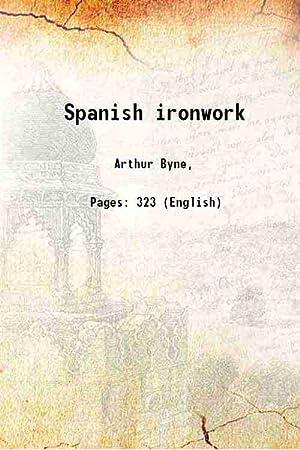 Spanish ironwork 1915: Arthur Byne,
