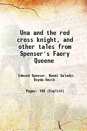 Una and the red cross knight, and: Edmund Spenser, Naomi