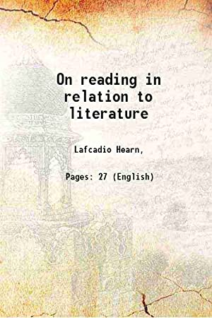 On reading in relation to literature: Lafcadio Hearn,