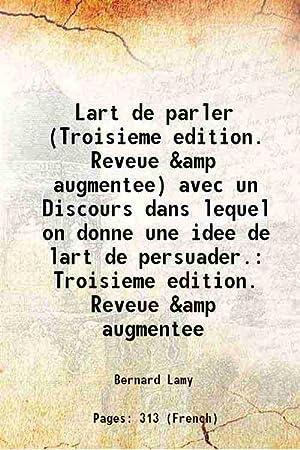 Lart de parler (Troisieme edition. Reveue &amp: Bernard Lamy