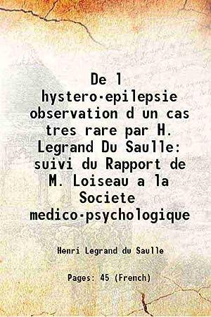 De l hystero-epilepsie observation d un cas: Henri Legrand du