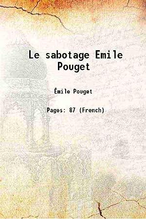 Le sabotage Emile Pouget [Hardcover]: Émile Pouget