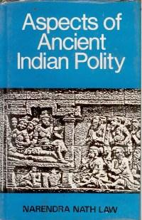 Aspects of Ancient Indian Polity: Narendra, Nath, Foreword