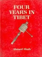Four Years in Tibet: Ahmed Shah