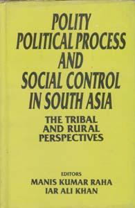 Polity, Political Process and Social Control in: M.K. Raha, Iar