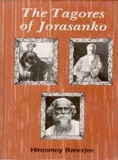 The Tagores of Jorasanko: H. Banerjee