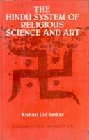 The Hindu System of Religious Science and: Kishori Lal Sarkar