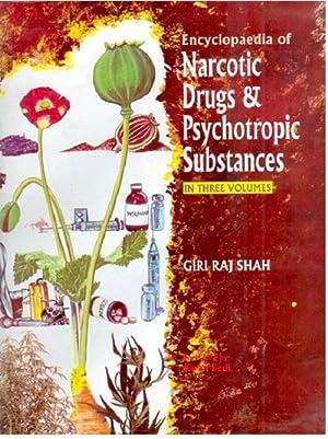 Encyclopaedia of Narcotic Drugs and Psychotropic Substances, Vol.2: Giriraj Shah