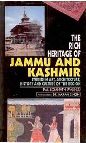 The Rich Heritage of Jammu and Kashmir: Somnath Wakhlu Foreword