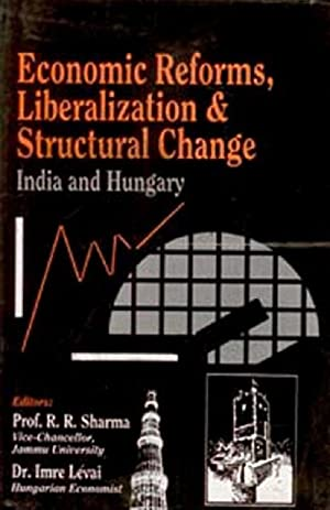 Economic Reforms, Liberalization and Structural Change India: R.R. Sharma, Imre