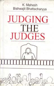 Judging the Judges: K. Mahesh,B. Bhattacharya