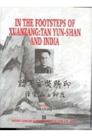 In the Footsteps of Xuanzang: Tan Yun-Shan: Tan Chung