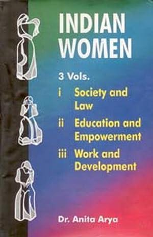 Indian Women: Society and Law , Vol.1: Anita Arya