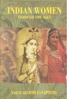 Indian Women Through the Ages: Varalakshmi. Janapathy