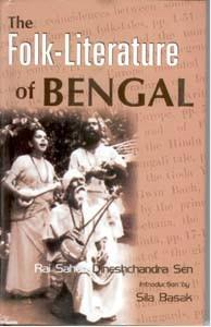 Folk-Literature of Bengal: Dineshchandra Sen