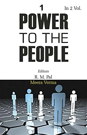 Power to the People: the Political Thought: R.M. Pal, Meera