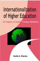 Internationalization of Higher Education An Aspect of: Kavita A. Sharma