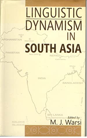 Linguistic Dynamism in South Asia: M.J. Warsi
