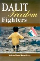 Dalit Freedom Fighters: Mohan Das Namishray