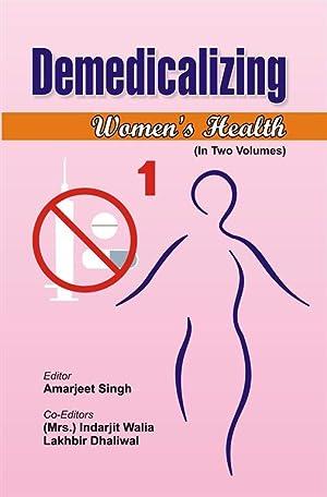 Demedicalizing Women's Health, Vol.1: Amarjeet Singh, Indarjit