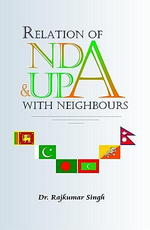 Relations of Nda and Upa With Neighbour: Raj Kumar