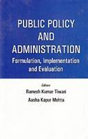 Public Policy and Administration: Ramesh Kumar Triwari
