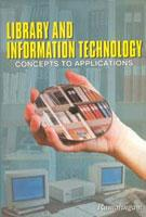 Library And Information Technology: Concepts To Applications: M.S. Ramalingam