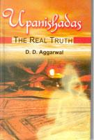 Upanished: the Real Truth: D.D. Aggarwal