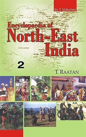 Encyclopaedia of North-East India (Arunachal Pradesh, Manipur,: T. Raatan