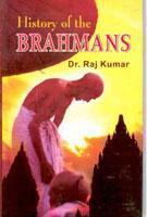 History of Brahamans: Raj Kumar