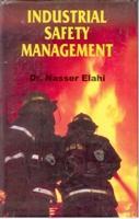 Industrial Safety Management [Hardcover]: Naseer Elahi