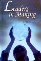 Leaders in Making: U. B. Singh