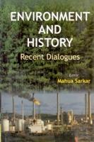 Environment and History: Mahua Sarkar