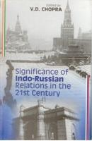 Significance of Indo-Russian Relation: V D Chopra