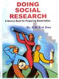 Doing Social Research: A Service Book for: D.K. Lal Das