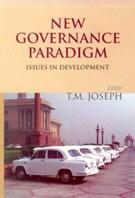 New Governance Paradigm: T.M. Joseph