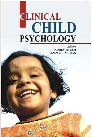 Clinical Child Psychology: Radhey Shyam