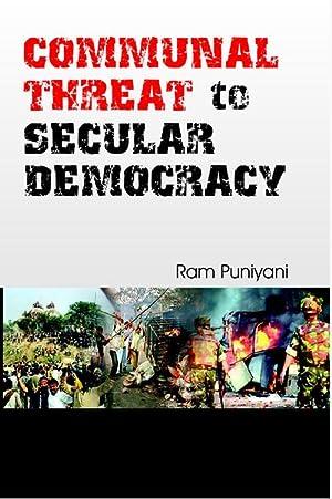 Communal Threat to Secular Democracy: Ram Puniyani