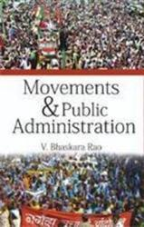 Movements & Public Administration: V. Bhaskara Rao