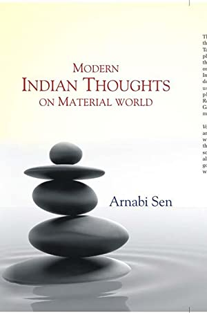 Modern Indian Thoughts: On Material World: Arnabi Sen