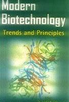 Modern Biotechnology: Trends and Principles: Sujata K. Dass