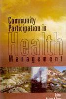 Community Participation in Health Management: Sujata K. Dass