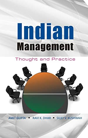 Indian Management: Thought and Practice: Amit Gupta, Ravi