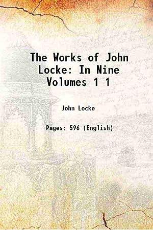 The Works of John Locke: In Nine: John Locke