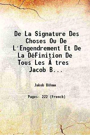 De La Signature Des Choses Ou De: Jakob Böhme