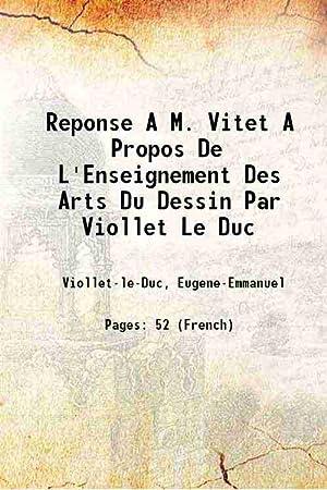Reponse A M. Vitet A Propos De: Viollet-le-Duc, Eugene-Emmanuel