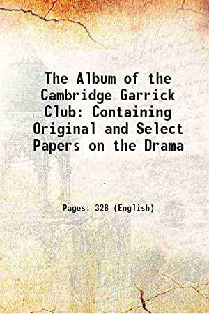 The Album of the Cambridge Garrick Club: Anonymous