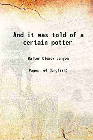 And it was told of a certain: Walter Clemow Lanyon